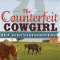 REVIEW: The Counterfeit Cowgirl by Kathryn Brocato