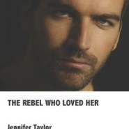 REVIEW: The Rebel Who Loved Her by Jennifer Taylor