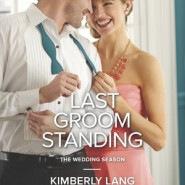REVIEW: Last Groom Standing by Kimberly Lang