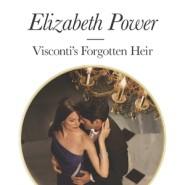 REVIEW: Visconti's Forgotten Heir by Elizabeth Power
