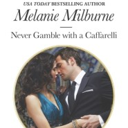 REVIEW: Never Gamble with a Caffarelli by Melanie Milburne