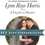 REVIEW: A Facade to Shatter by Lynne Raye Harris