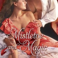 REVIEW: Mistletoe and Magic by Katie Rose
