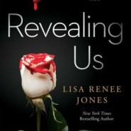 REVIEW: Revealing Us by Lisa Renee Jones