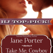 REVIEW: Take Me, Cowboy by Jane Porter