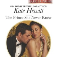 Spotlight & Giveaway: The Prince She Never Knew by Kate Hewitt