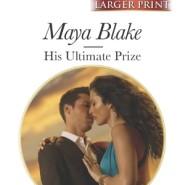 REVIEW: His Ultimate Prize by Maya Blake