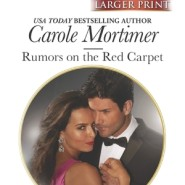 REVIEW: Rumors on the Red Carpet by Carole Mortimer
