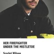 REVIEW: Her Firefighter Under The Mistletoe by Scarlet Wilson
