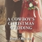 REVIEW: A Cowboy's Christmas Wedding by Pamela Britton