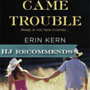 REVIEW: Along Came Trouble by Erin Kern