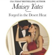 Spotlight & Giveaway: Forged in the Desert Heat by Maisey Yates