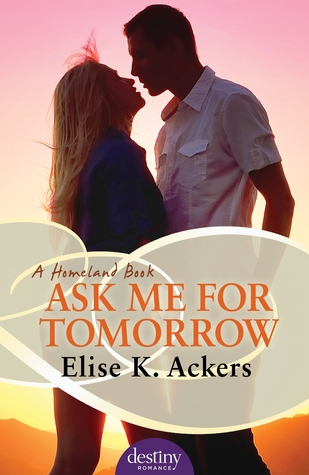 Ask-Me-For-Tomorrow-by-Elise-Ackers