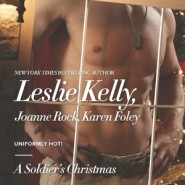 REVIEW: A Soldier's Christmas by Leslie Kelly, Joanne Rock, Karen Foley