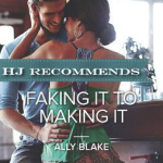 REVIEW: Faking It to Making It by Ally Blake