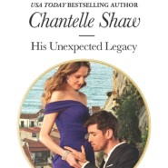 REVIEW: His Unexpected Legacy by Chantelle Shaw