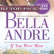 REVIEW: If You Were Mine by Bella Andre