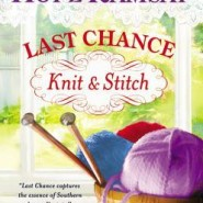 REVIEW: Last Chance Knit & Stitch by Hope Ramsay