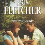 Spotlight & Giveaway: Now You See Me by Kris Fletcher