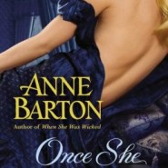 Spotlight & Giveaway: Once She Was Tempted by Anne Barton