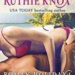 REVIEW: Chained (Roman Holiday) by Ruthie Knox