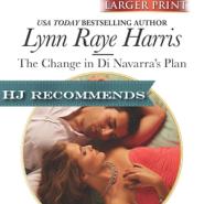 REVIEW: The Change in Di Navarra's Plan by Lynn Raye Harris