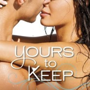 Spotlight & Giveaway: Yours to Keep by Serena Bell