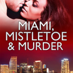 REVIEW: Miami, Mistletoe and Murder by Katie Reus