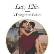 REVIEW: A Dangerous Solace by Lucy Ellis