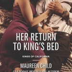 REVIEW: Her Return to King's Bed by Maureen Child