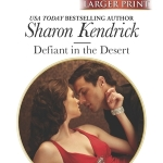 REVIEW: Defiant in the Desert by Sharon Kendrick