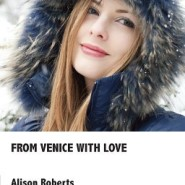REVIEW: From Venice with Love by Alison Roberts