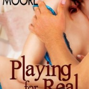 REVIEW: Playing for Real by Natasha Moore