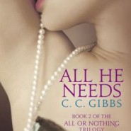 Spotlight & Giveaway: All He Needs by C. C. Gibbs