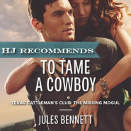 REVIEW: To Tame a Cowboy by Jules Bennett