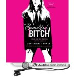 #Audiobook REVIEW:  Beautiful Bitch by Christina Lauren