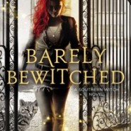 Spotlight & Giveaway: Barely Bewitched by Kimberly Frost