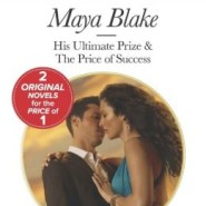 Spotlight & Giveaway: His Ultimate Prize by Maya Blake