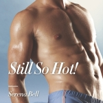 #REVIEW: Still So Hot! by Serena Bell