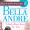 REVIEW: I Only Have Eyes For You by Bella Andre