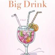Spotlight & Giveaway: Keep Calm and Carry a Big Drink by Kim Gruenenfelder