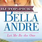 REVIEW: Let Me Be The One by Bella Andre