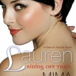 #CYOA Spotlight & Giveaway: Lauren: Riding Off Trail by Mima