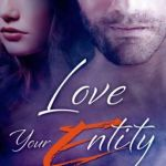 Spotlight & Giveaway: Love Your Entity by Cat Devon