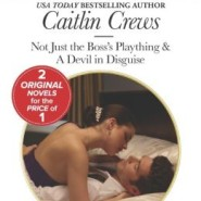 Spotlight & Giveaway: Not Just the Boss's Plaything by Caitlin Crews