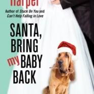 Spotlight & Giveaway: Santa, Bring My Baby Back by Cheryl Harper