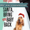 REVIEW: Santa, Bring My Baby Back by Cheryl Harper