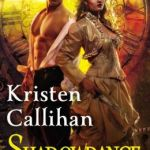 Spotlight & Giveaway: Shadowdance by Kristen Callihan