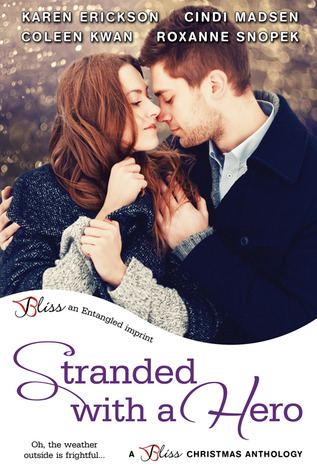 Stranded-with-a-Hero-by-Karen-Erickson-Coleen-Kwan-Cindi-Madsen-Roxanne-Snopek