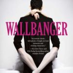 HEA Book Club Pick (Feb): Wallbanger By Alice Clayton
